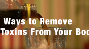 remove toxins from your body