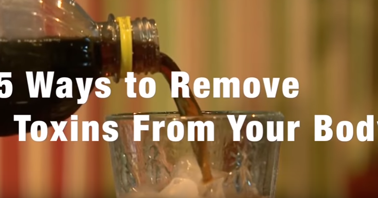 5 Ways to Remove Toxins From Your Body (Video)